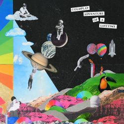 Albumart Adventure of a Lifetime from Coldplay.