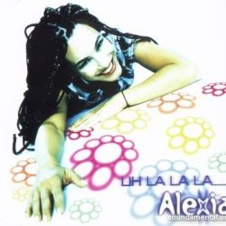 Albumart Uh la la la  from Alexia.