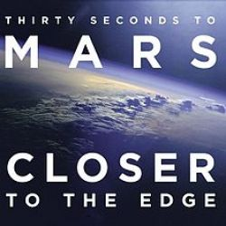 Albumart Closer to the Edge from 30 Seconds to Mars.