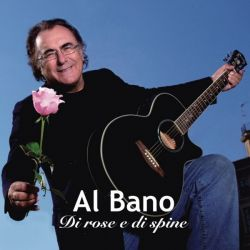 Albumart Di rose e di spine from Al Bano.