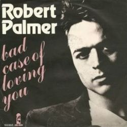 Albumart Bad Case Of Loving You from Robert Palmer.