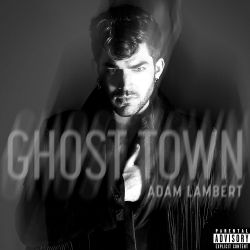 Albumart Ghost Town from Adam Lambert.