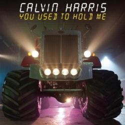 Albumart You Used To Hold Me from Calvin Harris.