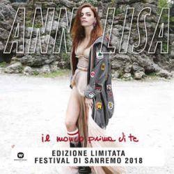 Cover: Annalisa - Il Mondo Prima Di Te