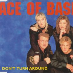 Albumart Don't Turn Around from Ace of Base.
