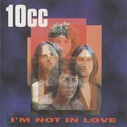 Albumart I´m Not In Love from 10CC.
