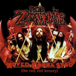Cover: Rob Zombie - Never gonna stop