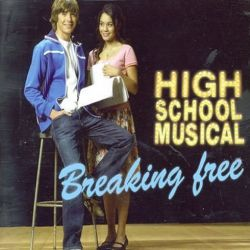 Albumart Breaking Free from High School Musical.