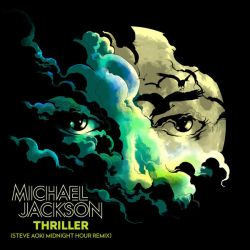 Albumart Thriller (Steve Aoki Midnight Hour Remix) from Michael Jackson & Steve Aoki.